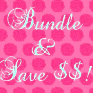 BUNDLE TO SAVE $$$$$